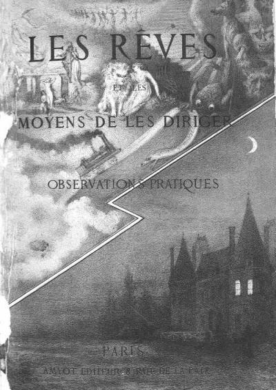 Леон Гарвей де Сен-Дени - Сновидения и способы ими управлять: практические наблюдения